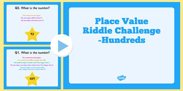 Place Value Hundreds Riddle Challenge PowerPoint - place value, hundeds, riddle, challenge