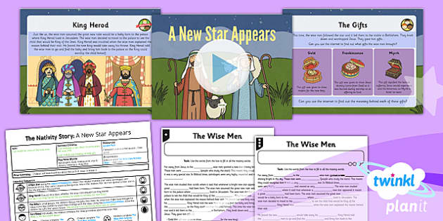 PlanIt - RE Year 3 - The Nativity Story Lesson 5: A New Star Appears Lesson Pack - wise men, gold, frankincense, myrrh