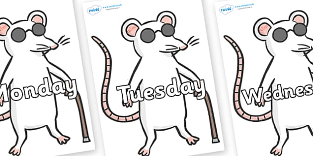 Days of the Week on Blind Mice - Days of the Week, Weeks poster, week, display, poster, frieze, Days, Day, Monday, Tuesday, Wednesday, Thursday, Friday, Saturday, Sunday