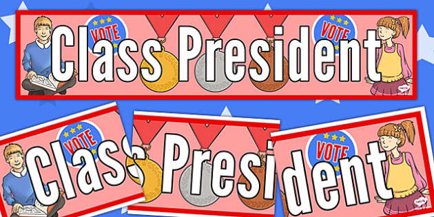 Class President Display Banner - class, president, display banner