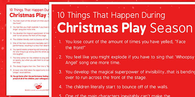 10 Things That Happen During Christmas Play Season - 10, things, happen, christmas play, christmas, play, season