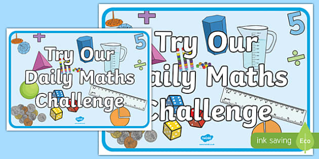 Try Our Daily Maths Challenge Display Poster - try, daily, maths, challenge, display poster, display, poster