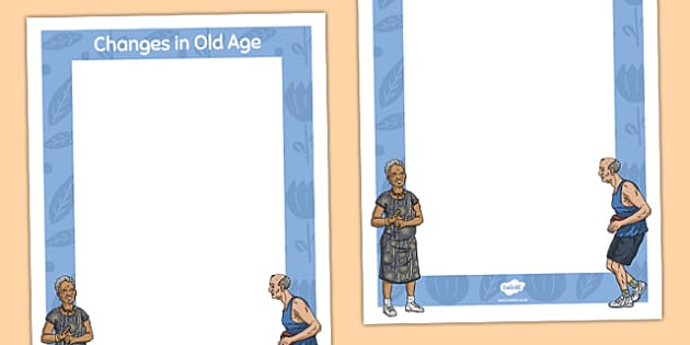 Changes in Old Age Poster Template - changes in old age, display poster, template, display, poster template, poster