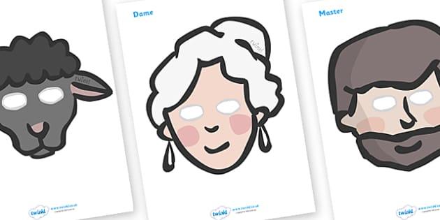 Baa Baa Black Sheep Role Play Masks - Baa Baa Black Sheep, nursery rhyme, rhyme, rhyming, nursery rhyme story, nursery rhymes, Baa Baa Black Sheep resources, master, dame, role play mask, role play