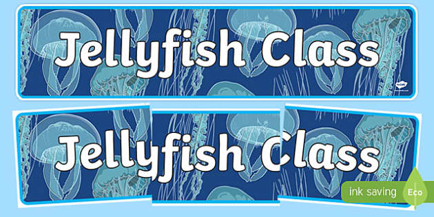 Jellyfish Themed Classroom Display Banner - Themed banner, banner, display banner, Classroom labels, Area labels, Poster, Display, Areas