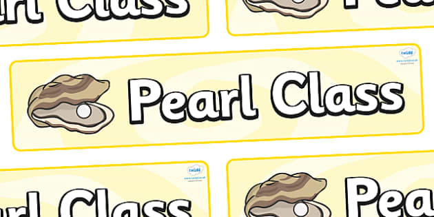 Pearl Themed Classroom Display Banner - Themed banner, banner, display banner, Classroom labels, Area labels, Poster, Display, Areas
