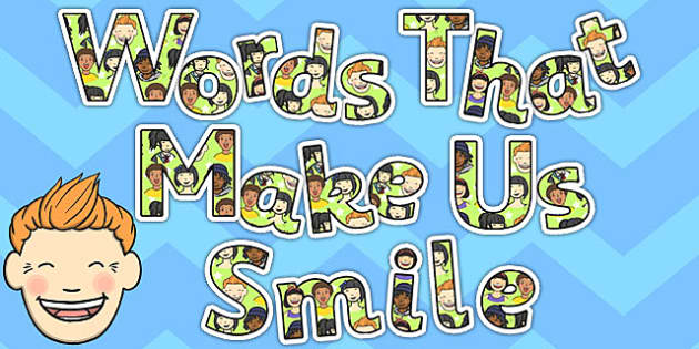 Words That Make Us Smile Display Lettering - display, lettering