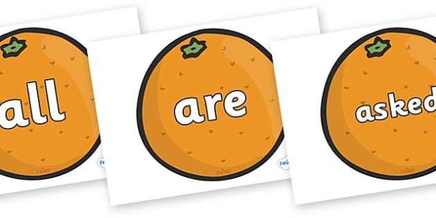 Tricky Words on Oranges - Tricky words, DfES Letters and Sounds, Letters and sounds, display, words
