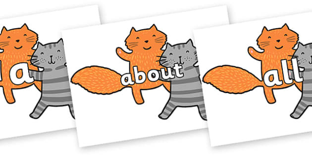 100 High Frequency Words on Cats to Support Teaching on What the Ladybird Heard - High frequency words, hfw, DfES Letters and Sounds, Letters and Sounds, display words