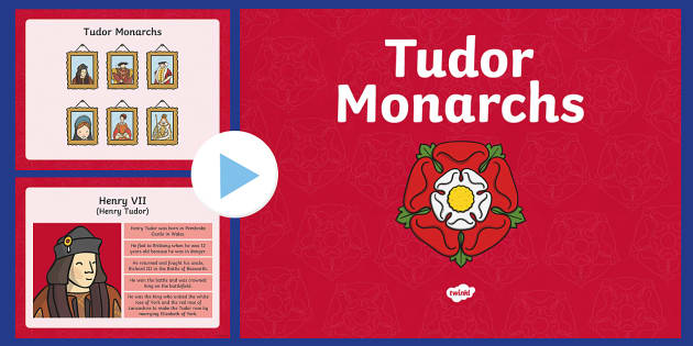 The Tudors Monarchs PowerPoint - the tudors, tudors, tudor monarchs, monarchs, powerpoint, information powerpoint, presentation, discussion starters