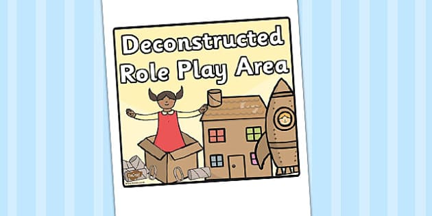 Deconstructed Role Play Area Sign - role play, deconstructed