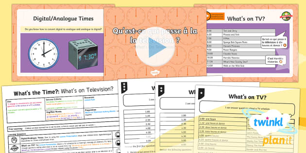 PlanIt - Year 4 French - What's the Time? Lesson Pack-French - french, languages, television, time, timetables,French