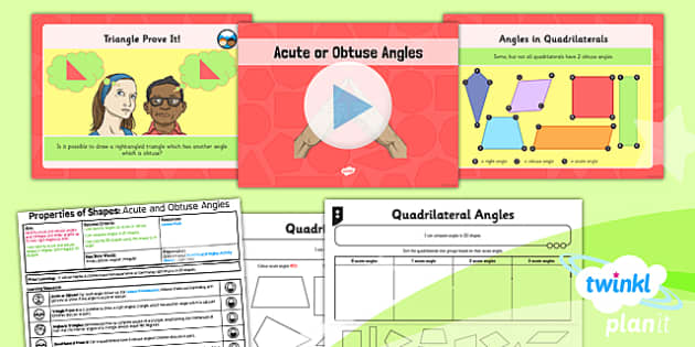 PlanIt Y4 Properties of Shape Lesson Pack Angles (1) - Properties of Shapes, angles, acute, obtuse