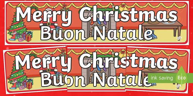 Merry Christmas Display Banner English/Italian - Merry Christmas Display Banner - merry christmas, display banner, banner, banner for display, classr