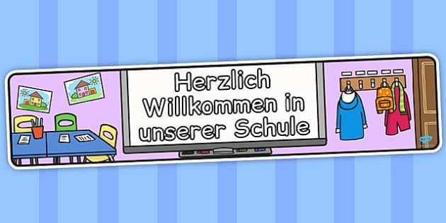 Herzlich Willkommen in unserer Schule German - display, banner