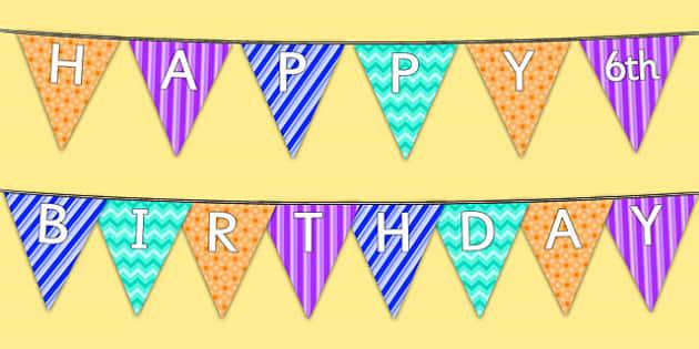 Happy 6th Birthday Bunting - 6th birthday party, 6th birthday, birthday party, bunting