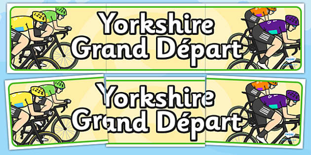 Yorkshire Grand Départ Display Banner - le tour, france