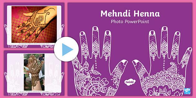Mehndi Henna Photo PowerPoint - mehndi henna, powerpoint, photo powerpoint, images, pictures, presentation, discussion starters, themed powerpoint