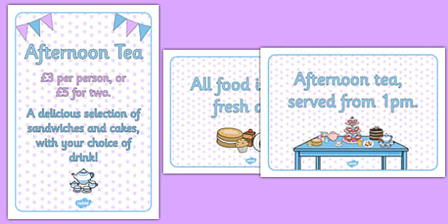 Afternoon Tea Role Play Signs - afternoon tea, role play, signs, display signs, display