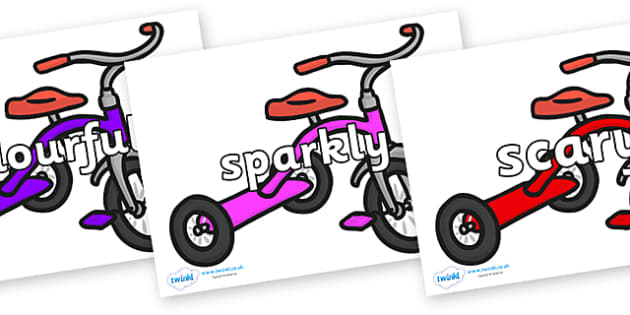 Wow Words on Trikes - Wow words, adjectives, VCOP, describing, Wow, display, poster, wow display, tasty, scary, ugly, beautiful, colourful sharp, bouncy
