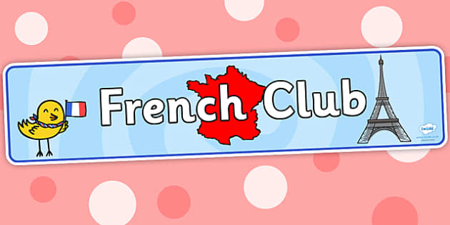 French Club Display Banner - french club, display banner, banner for display, display, banner, header, header for display, header display, display header