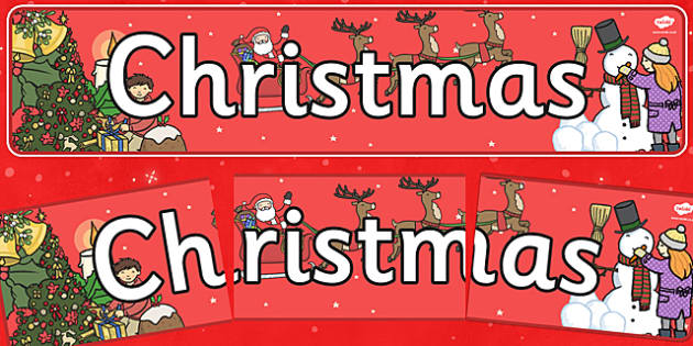 Christmas Display Banner - christmas, display banner, display, banner, banner for display, classroom display, header, display header, themed banner, display