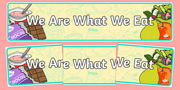 We Are What We Eat IPC Display Banner - we are what we eat, IPC display banner, IPC, we are what we eat display banner, IPC display