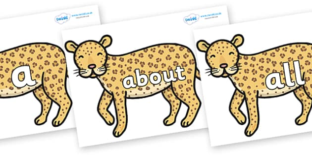 100 High Frequency Words on Leopards - High frequency words, hfw, DfES Letters and Sounds, Letters and Sounds, display words