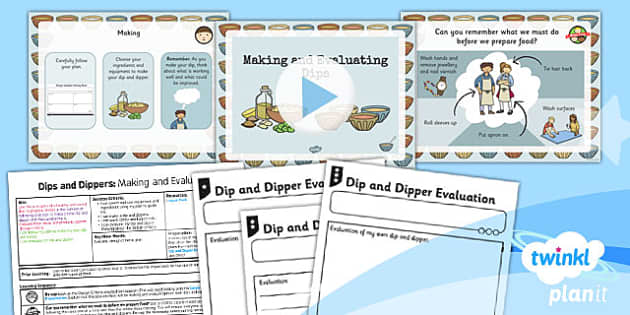 PlanIt D&T KS1 Dips and Dippers Making and Evaluating Lesson Pack