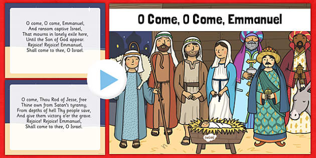 O come O come Emmanuel Christmas Carol Lyrics PowerPoint - o come o come emmanuel, christmas carol