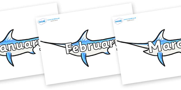 Months of the Year on Sword  Fish - Months of the Year, Months poster, Months display, display, poster, frieze, Months, month, January, February, March, April, May, June, July, August, September