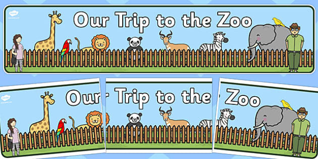 Our Trip to the Zoo Display Banner - our trip, zoo, display, banner