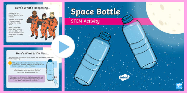 Space Bottle PowerPoint - Make a Move! STEM Science Movement and Energy Wind Forces Experiment