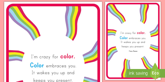 Color Inspirational Quote by Reese Display Poster - classroom, display, class, color, colour, crayon, pencil, rainbow, wax, coloring, colouring, colorfu