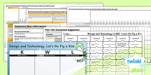 PlanIt - DT LKS2 - Let's Go Fly a Kite Unit Assessment Pack - planit, assessment, pack