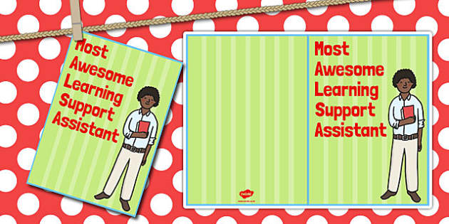 Most Awesome Learning Support Assistant Card - card, support