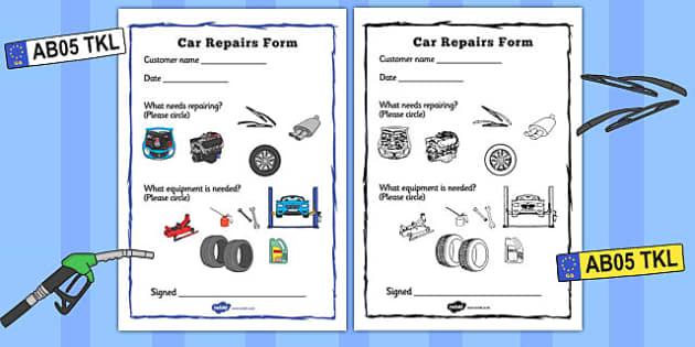 Mechanics/Garage Role Play Repairs Form - Mechanics/Garage Role Play Pack, garage,  repairs, form, mechanic, car, MOT, car parts, hydraulic lift, petrol, oil, role play, display, poster