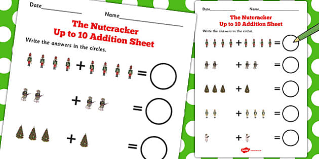 The Nutcracker Up to 10 Addition Sheet - nutcracker, addition
