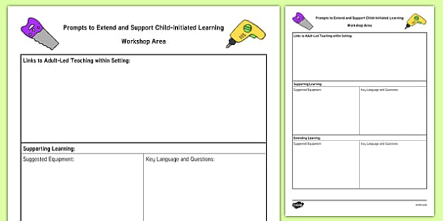 Workshop Area Adult Support Prompt Sheet Template - construction area, plan, planning, foundation, early years, continuous provision