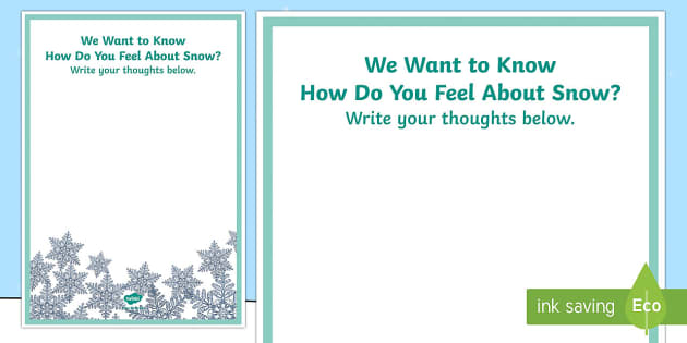 How Do You Feel About Snow? Large Display Poster