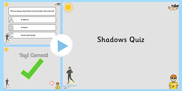 Shadows PowerPoint Quiz - shadows, powerpoint, quiz, quizzes