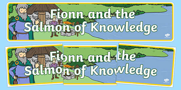 Fionn and the Salmon Of Knowledge Display Banner - Irish history, Irish story, Irish myth, Irish legends, Fionn and the Salmon of Knowledge, display, show, classroom,