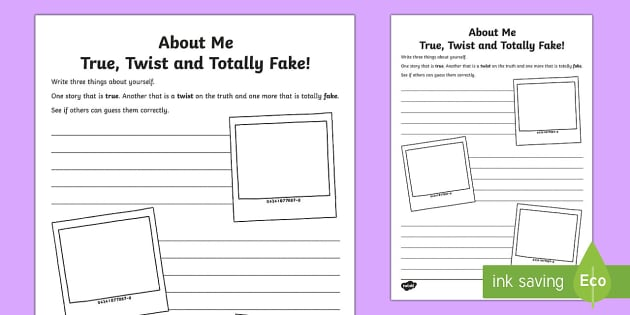About Me True, Twist and Totally Fake! Activity Sheet - Back to School, getting to know you, class introduction, back to school writing, transition, all abo
