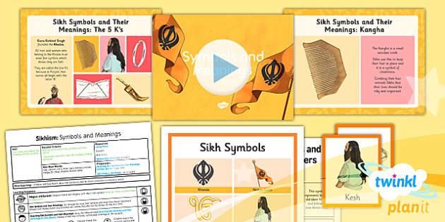 PlanIt - RE Year 3 - Sikhism Lesson 6: Symbols and Meanings Lesson Pack - 5 K's, Kesh, Kanga, Kara, Kachera, Kirpan, Khanda, Nishan Sahib, Ik Onkar