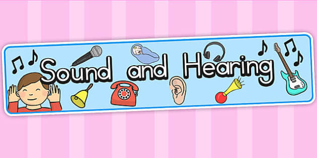 Sound And Hearing Display Banner - sound, hearing, senses, banner