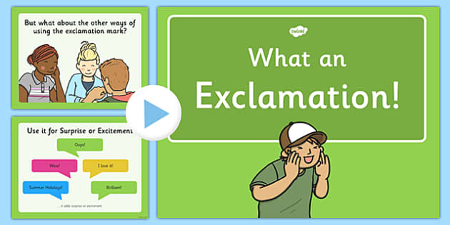 Using Exclamation Marks Presentation - Exclamation mark, sentences, use, grammar, powerpoint, ks1, assessment, guidance, how, what