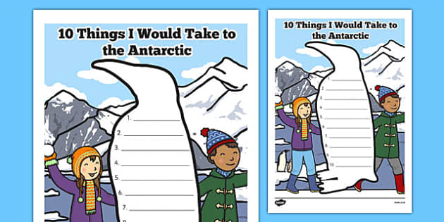 10 Things I Would Take to The Antarctic Writing Frame - 10 things, take, antarctic, writing frame