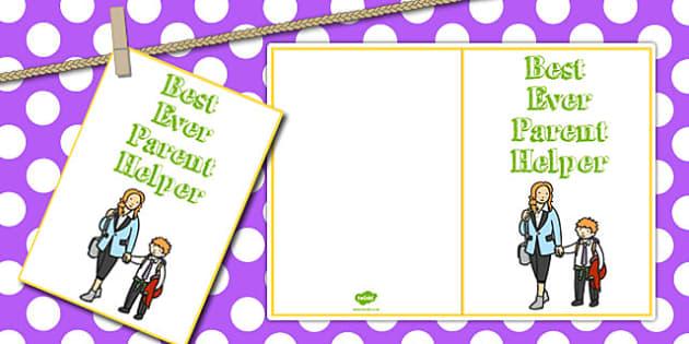 Best Ever Parent Helper Card - card, parent, helper, best, ever