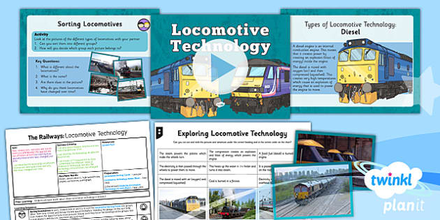 PlanIt - History LKS2 - The Railways Lesson 6: Locomotive Technology Lesson Pack