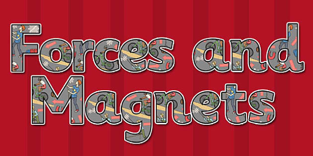 Forces and Magnets Display Lettering - display, lettering, forces